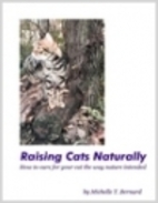 Raising Cats Naturally: How to care for your…