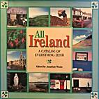 All Ireland: A Catalog of Everything Irish…