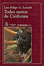 Todos santos de California by Luis Felipe G.…