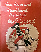 Tom Benn and Blackbeard, the pirate, by Le…