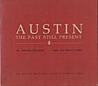 Austin The Past Still Present by Sue Brandt…