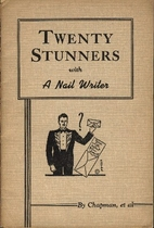 Twenty Stunners with a Nail Writer by Frank…
