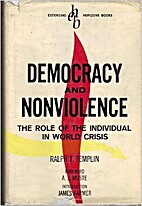 Democracy and Nonviolence by Ralph T.…