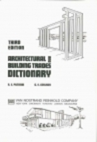 Architectural and Building Trades Dictionary…