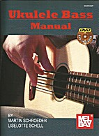 Ukulele Bass Manual (Book/DVD Package) by…