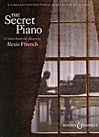 The Secret Piano by Alexis Ffrench