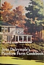 Jean Dalrymple's Pinafore Farm Cookbook by…