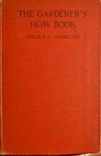 The gardener's how book by Chesla C.…