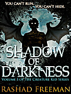 Shadow of Darkness (Creature Kid, #1) by…