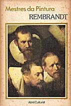 Rembrandt - Mestres da Pintura by Stella…