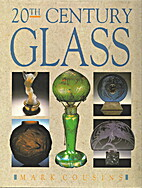 Twentieth Century Glass by Mark Cousins