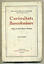 Curiositats barcelonines by Francesc Puig i…