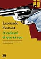 A cadascú el que és seu by Leonardo…