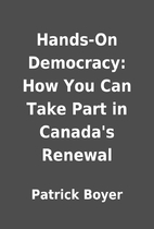 Hands-On Democracy: How You Can Take Part in…