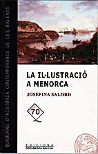 La Il·lustració a Menorca by Josefina…