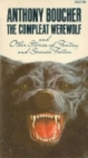 The Compleat Werewolf and Other Stories of…