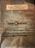 Espais de Memòria. Capítol 13. by Jordi…