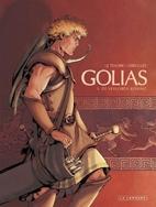 Golias, 01: De verloren koning by Serge Le…