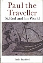 Paul the Traveller by Ernle Bradford