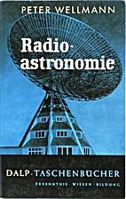 Radioastronomie : eine Einführung in ihre…