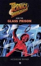 Professor Bernice Summerfield and the Glass…