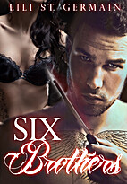 Six Brothers (Gypsy Brothers, #2) by Lili…