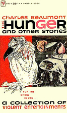 The hunger and other stories by Charles…