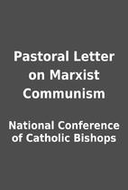 Pastoral Letter on Marxist Communism by…