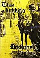 Dekkaristin käsikirja by Timo Kukkola
