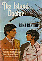 The Island Doctor by Rona Randall