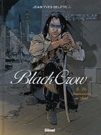 Black Crow, tome 4 : La conspiration de…