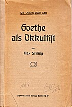 Goethe als Okkultist by Max Seiling