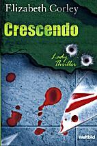 Crescendo by Corley Elisabeth