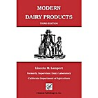Modern Dairy Products by Lincoln M. Lampert