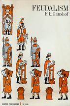 Feudalism by F.L. Ganshof