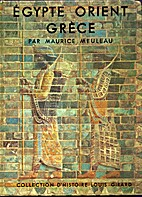 Egypte, Orient, Grèce by Maurice Meuleau