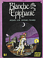 Blanche Epifany by Jacques Lob