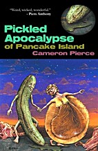 The Pickled Apocalypse of Pancake Island by…