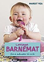 Lettlaget barnemat : fra 6 måneder til 3…