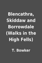Blencathra, Skiddaw and Borrowdale (Walks in…