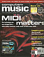 Computer Music, Issue 06, May 1999 by Andy…