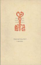 Triumviratet i Basel by Nils Nordqvist