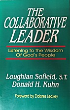 The Collaborative Leader by Loughlan Sofield