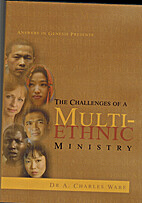 The Challenges Of A Multi-Ethnic Ministry
