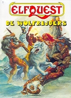 Elfquest vol 1 #01: Fire and Flight by Wendy…
