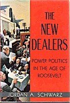 The New Dealers: Power Politics in the Age…