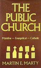 The Public Church by Martin E. Marty