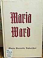 Mary Ward by R.M. Rubatscher