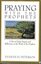 Praying With the Prophets: A Year of Daily…