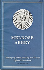 The Abbey of Melrose, Roxburghshire.…